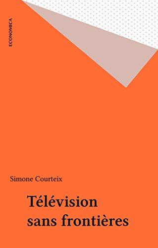 Free Télévision sans frontières PDF Download - RavindraIolo