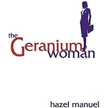 The Geranium Woman