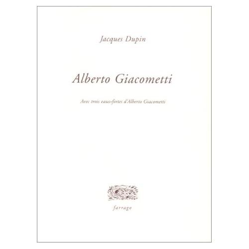 Alberto Giacometti (avec trois eaux-fortes d'Alberto Giacometti)