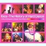 Ibiza - The History of Hard Dance