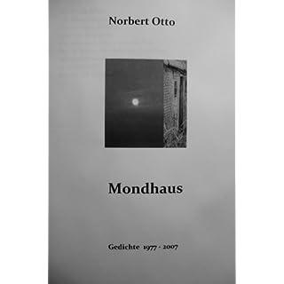 Mondhaus   ~  Gedichte 1977-2007  ~
