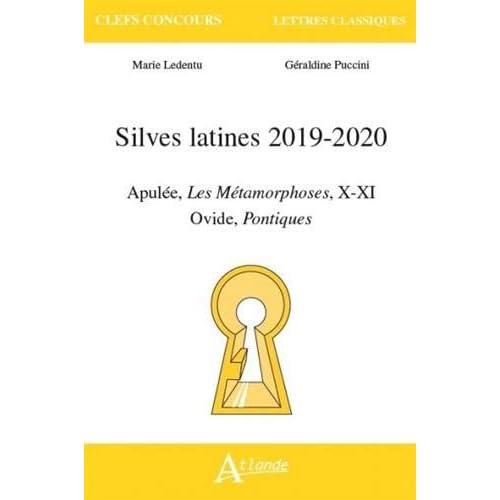 Silves latines : Apulée, Les Métamorphoses, X-XI; Ovide, Pontiques