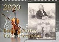 Komponisten-Kalender, Bach-Kalender, Musik-Kalender 2020, DIN-A3: Bach Schätze - Bach Treasures