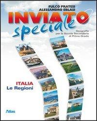 Inviato speciale. Italia. Le regioni. Con espansione online. Per la Scuola media