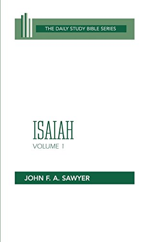 Isaiah: v. 1: Chapters 1-32 (Daily Study Bible)