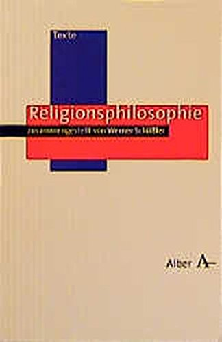 Religionsphilosophie (Alber Texte Philosophie, Band 12)