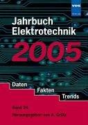Jahrbuch Elektrotechnik. Daten, Fakten, Trends: 2005 (Überspannungsschutz Daten)
