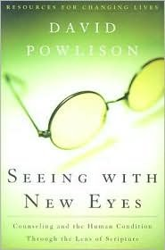Seeing With New Eyes Publisher: P & R Publishing