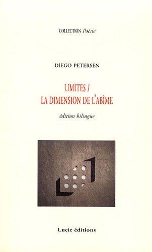 Limites / La dimension de l'abîme
