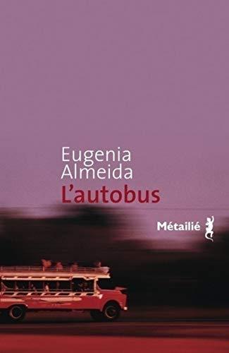 L'Autobus par Eugenia Almeida