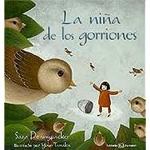 La niña de los gorriones (Albumes Ilustrados)