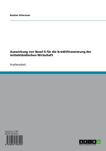 Auswirkung von Basel II  für die Kreditfinanzierung der mittelständischen Wirtschaft