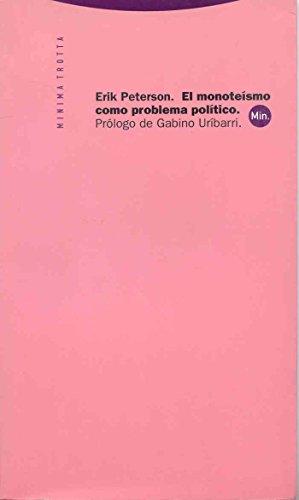 El monoteísmo como problema político (Minima Trotta)