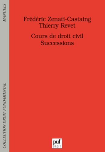 Successions - Cours de droit civil par Frédéric Zenati-Castaing