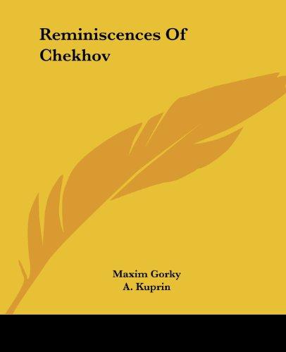 Reminiscences of Chekhov