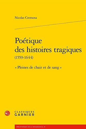 Poétique des histoires tragiques (1559-1644) :