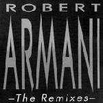 Robert Armani - The Remixes (Circus Bells, Armani Trax, Ambulance, Invasion) (2 x 12'') - Djax