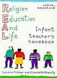 REAL – Infant Teacher's Handbook (R.E.A.L. (religion for education & life))