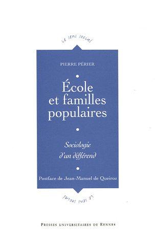 Ecole et familles populaires : Sociologie d'un diffrend