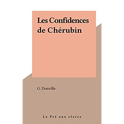 Les Confidences de Chérubin (Bibliothèque libertine)