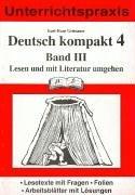 Deutsch kompakt 4. Band 3: Lesen und mit Literatur umgehen