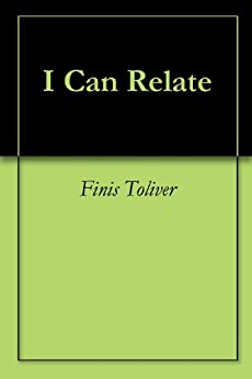 I Can Relate (English Edition) di [Toliver, Finis]
