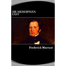 Mr. Midshipman Easy : Illustrations Including (English Edition)