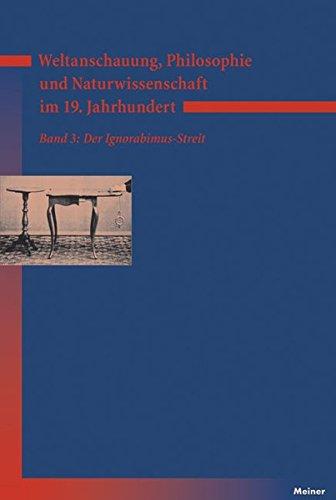 Weltanschauung, Philosophie und Naturwissenschaft im 19. Jahrhundert: Der Ignorabimus-Streit