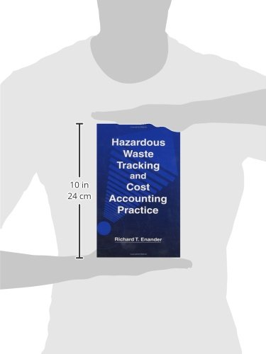 Hazardous Waste Tracking and Cost Accounting Practice