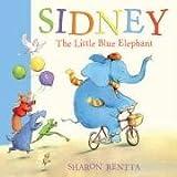 Sidney the Little Blue Elephant