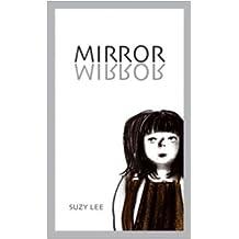 Mirror : Specchio