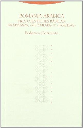 Romania arábica : tres cuestiones básicas : arabismos,