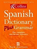 Collins Dictionary and Grammar – Collins Spanish Dictionary Plus Grammar