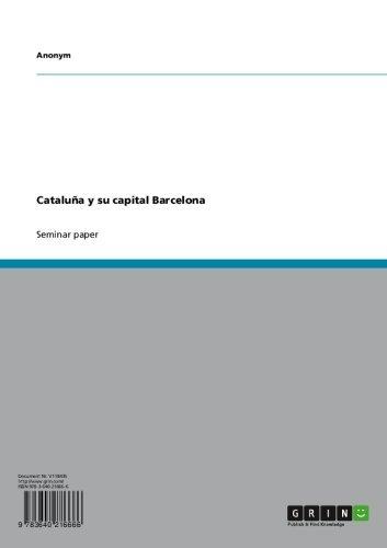 Cataluña y su capital Barcelona