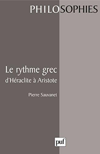 Le Rythme grec d'Héraclite à Aristote
