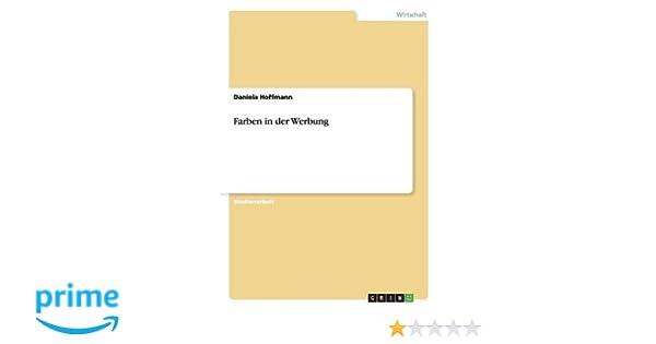 Farben in der Werbung - Daniela Hoffmann - Amazon.de: Bücher