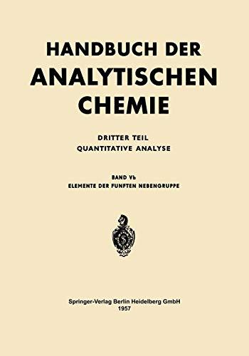 Elemente der Fünften Nebengruppe: Vanadin · Niob · Tantal (Handbuch der analytischen Chemie Handbook of Analytical Chemistry (5b))