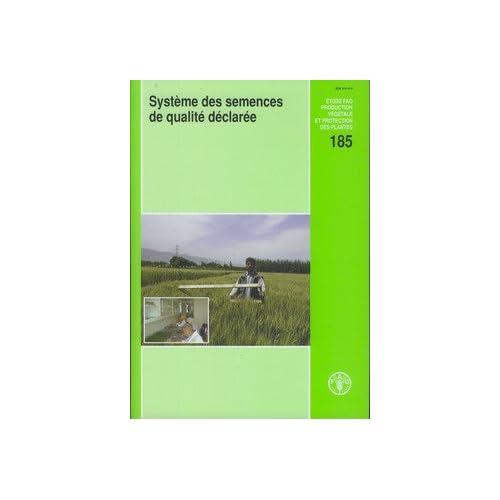 Système Des Semences De Qualité Déclarée: Consultation D'experts. Rome, 5-7 Mai 2003