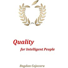 Quality for Intelligent People (English Edition)