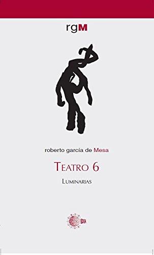 Teatro 6. Luminarias por Roberto García De Mesa