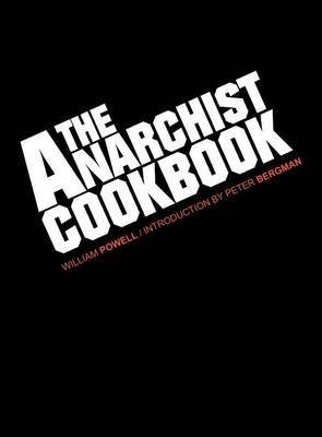 [(The Anarchist Cookbook)] [By (author) William Powell] published on (October, 2012)