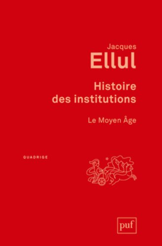 Histoire des institutions : Le Moyen Age