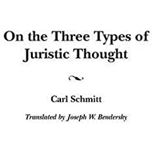 On the Three Types of Juristic Thought (Contributions in Political Science) by Joseph Bendersky (2004-12-30)