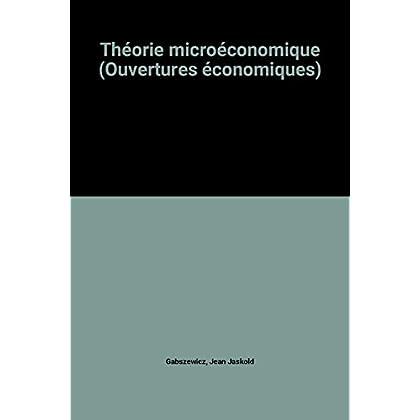 Théorie microéconomique (Ouvertures économiques)