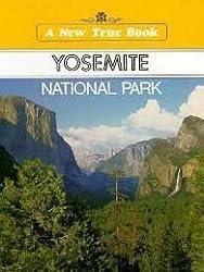 Yosemite National Park (New True Books) by David Petersen (1993-09-23)