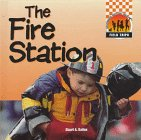 Fire Station (Field Trips (Capstone))