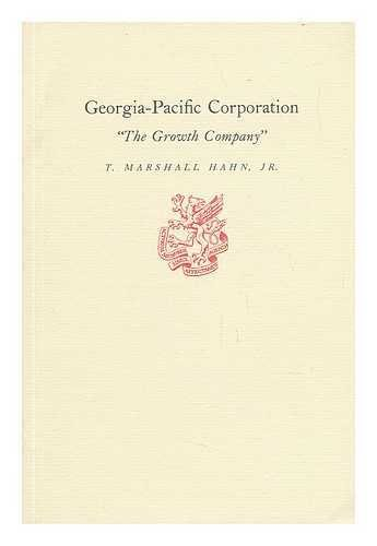georgia-pacific-corporation-the-growth-company-t-marshall-hahn-jr