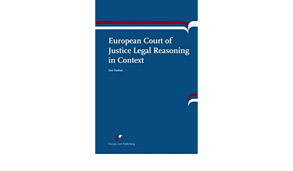 european court of justice legal reasoning in context sankari suvi