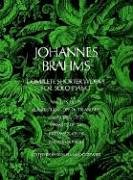 Complete Shorter Works -For Solo Piano-: Noten für Klavier (Dover Music for Piano) (Johannes Brahms Complete Works)