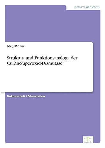 Struktur- und Funktionsanaloga der Cu,Zn-Superoxid-Dismutase